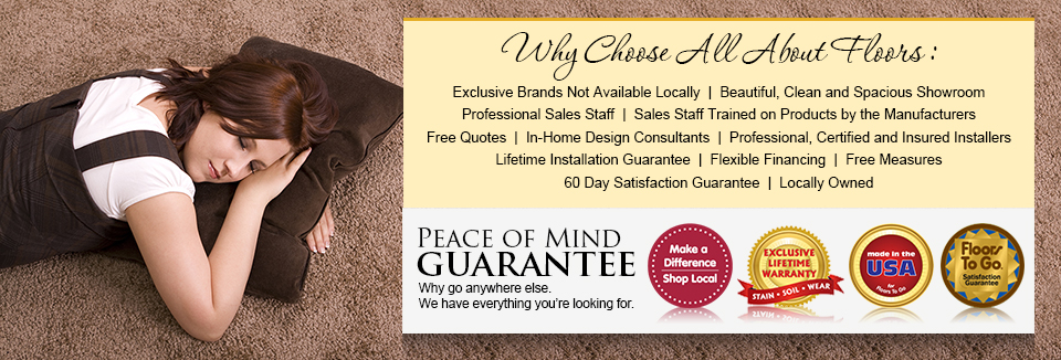 Why Choose All About Floors. Peace Of Mind Guarantee.